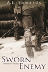 Sworn Enemy by A.L. Sowards