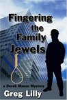 Fingering the Family Jewels