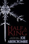 Half a King (Shattered Sea, #1) by Joe Abercrombie