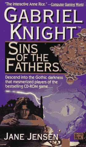 Sins of the Fathers by Jane Jensen