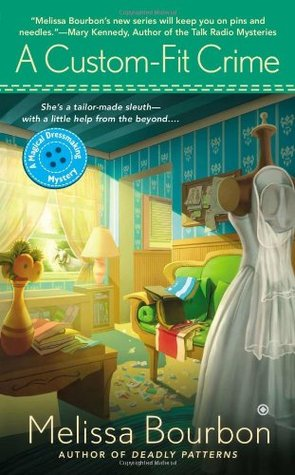 A Custom-Fit Crime (A Magical Dressmaking Mystery #4)