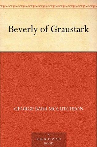 beverly of graustark barr mccutcheon george