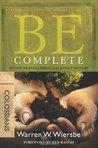 Be Complete (Colossians) by Warren W. Wiersbe