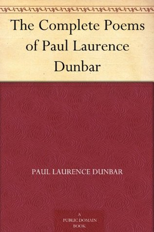 The Complete Poems of Paul Laurence Dunbar by Paul Laurence Dunbar