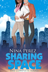 Sharing Space (The Complete Series)