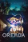Orenda (Orenda, #1)