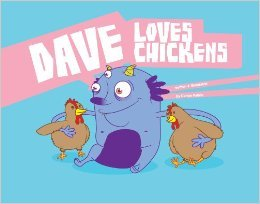 Dave Loves Chickens by Carlos Patino