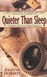 Quieter than Sleep (A Karen Pelletier Mystery, #1)