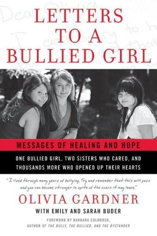 Letters to a Bullied Girl by Olivia Gardner