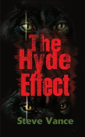 The Hyde Effect by Steve Vance