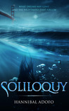 Soliloquy: What Dreams Will Come and the Nightmares That Follow