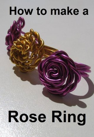 How to make a rose ring. Step by step instructions