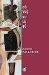Dövüş Kulübü by Chuck Palahniuk