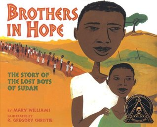 Brothers in hope the story of the lost boys of sudan by mary williams 251939 publicscrutiny Gallery