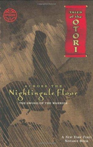 Across the Nightingale Floor, Episode 1 by Lian Hearn