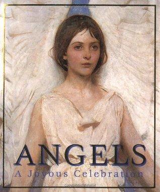 Angels: A Joyous Celebration