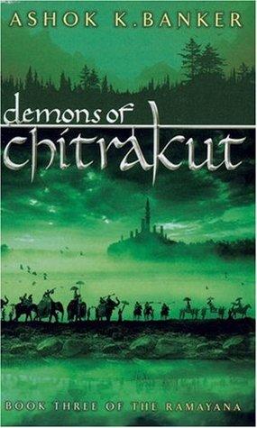 Demons of Chitrakut by Ashok K. Banker