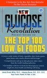The New Glucose Revolution Pocket Guide to the Top 100 Low GI Foods