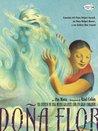 Dona Flor: Un Cuento de una Mujer Gigante Con un Gran Corazon