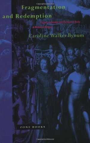 fragmentation and redemption essays on gender and the human body  345760