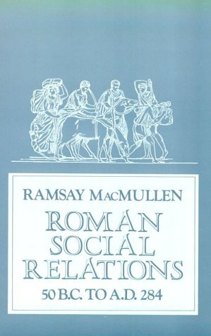 roman-social-relations-50-bc-to-ad-284