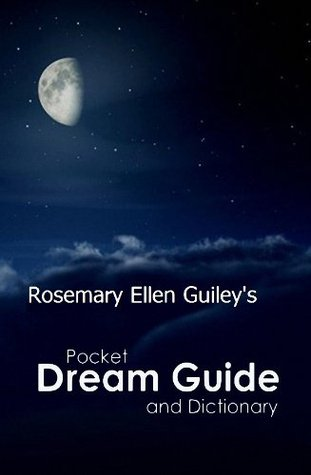 Rosemary Ellen Guiley's Pocket Dream Guide and Dictionary