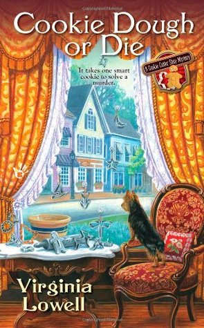 Cookie Dough or Die (Cookie Cutter Shop Mystery, #1)