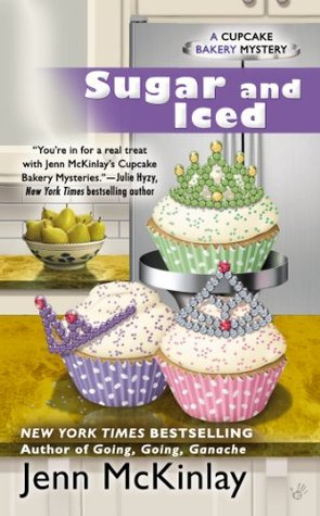 Sugar and Iced (Cupcake Bakery Mystery, #6)