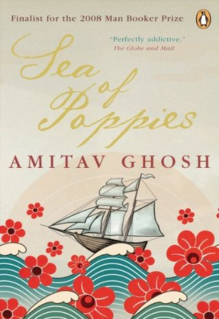Ebook Sea Of Poppies: Book One Of The Ibis Trilogy by Amitav Ghosh DOC!