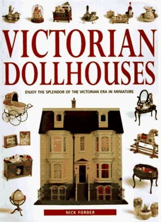 The Victorian Dollhouse Book