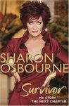 Sharon Osbourne Survivor: My Story: The Next Chapter