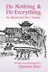 Do Nothing & Do Everything: An Illustrated New Taoism