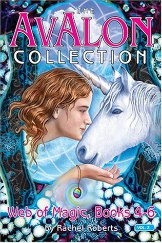 The Avalon Collection: Web of Magic, Books 4-6