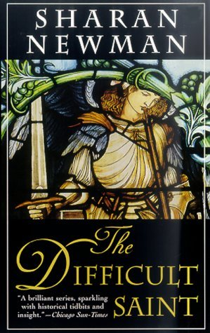 The Difficult Saint (Catherine LeVendeur, #6)