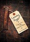 Leaving Egypt: Fi...