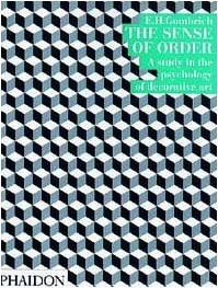 The Sense of Order (Wrightsman Lectures 9)