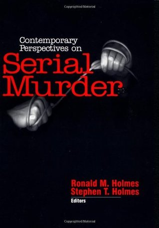 Contemporary Perspectives on Serial Murder
