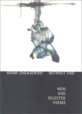 Without End: New and Selected Poems