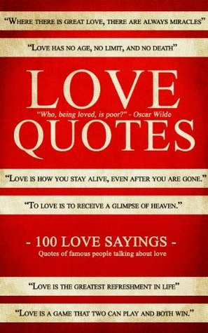 Love Quotes - Inspirational Quotes That Will Make You LOVE More