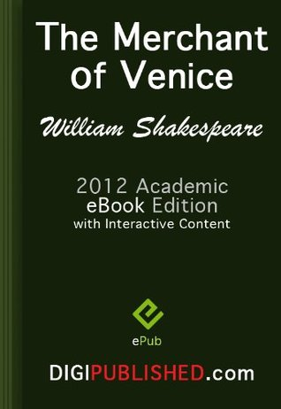 The Merchant of Venice (2012 Academic Edn. / Interactive TOC / Incl. Study Guide)