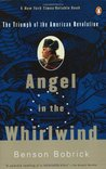 Angel in the Whirlwind: The Triumph of the American Revolution