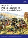 Napoleon's Polish Lancers of the Imperial Guard
