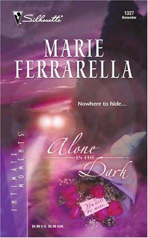 Ebook Alone in the Dark by Marie Ferrarella PDF!