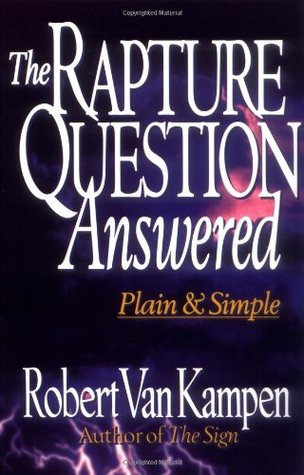 The Rapture Question Answered