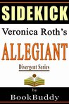 Allegiant (Divergent Series): by Veronica Roth -- Sidekick