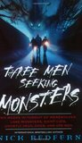 Three Men Seeking Monsters: Six Weeks in Pursuit of Werewolves, Lake Monsters, Giant Cats, Ghostly Devil Dogs & Ape-men
