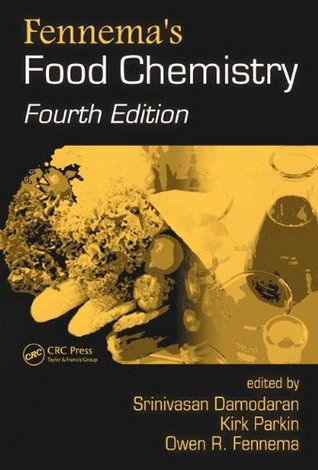 Fennema's Food Chemistry (Food Science and Technology)