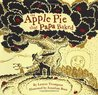 The Apple Pie That Papa Baked by Lauren Thompson