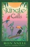 Jungle Calls(The Rani Adventures, #3)