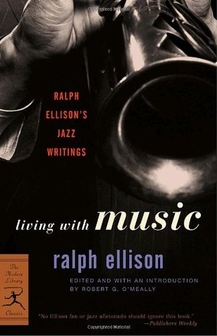 Living with Music: Jazz Writings